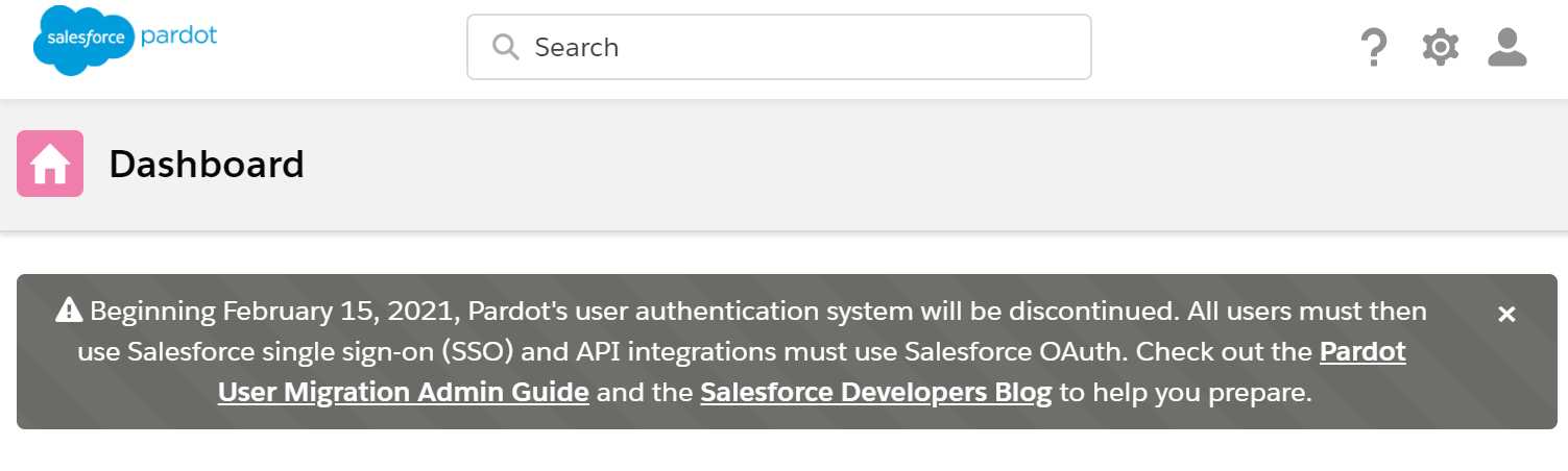 Beginning February 15, 2021, Pardot's user authentication system will be discontinued